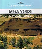 Mesa Verde National Park (A New True Book) (0516411365) by Petersen, David