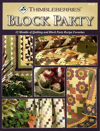 Thimbleberries® Block Party-12 Months of Quilting and Block Party Recipe Favorites