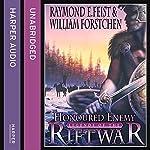 Honoured Enemy: Legends of the Riftwar, Book 1 | Raymond E. Feist,William Forstchen