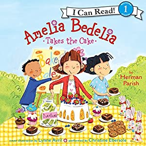 Amelia Bedelia Takes the Cake Audiobook
