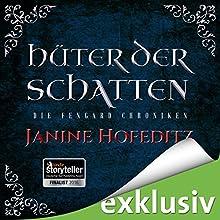 Hüter der Schatten (Die Fengard Chroniken 1) Hörbuch von Janine Hofeditz Gesprochen von: Michael Hansonis
