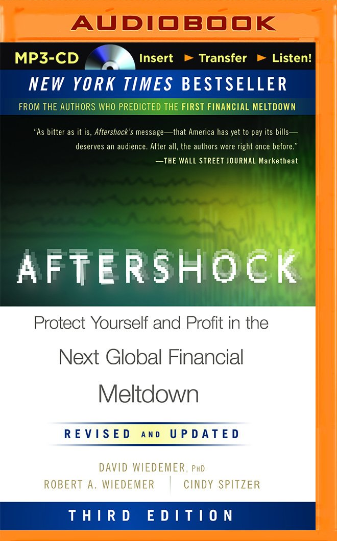 Aftershock: Protect Yourself and Profit in the Next Global ...