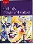 Workshop Acryl - Portr�ts; spontan un...
