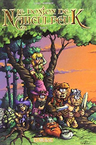 Le Donjon de Naheulbeuk (3) : Le Donjon de Naheulbeuk, t3 : Deuxième saison, partie 1