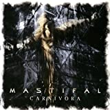 MASTIFAL CARNIVORA by MASTIFAL (2009-04-01?