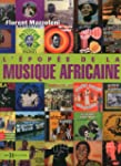 L'Epop�e de la musique africaine NE
