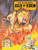 The Phantom's Isle Of Eden (indrajal Phantom Book 3)
