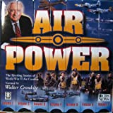 Air Power: The Riveting Stories of World War II Combat