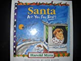 Santa Are You for Real? - 2005 publication.