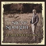 echange, troc Steve Spurgin - Tumbleweed Town