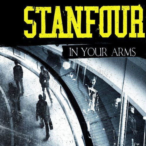In Your Arms (2-Track) by Stanfour