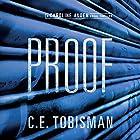 Proof Hörbuch von C. E. Tobisman Gesprochen von: Carly Robins