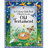 Little Book of Stories from the Old Testament (Bible Stories)by Heather Amery