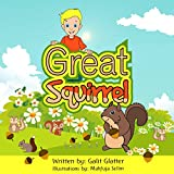 Children's book: Danny and the Great Big Squirrel: Fun bedtime story for kids, Early readers, children's books age 4-8