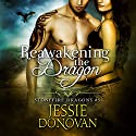 Reawakening the Dragon: Stonefire British Dragons, Book 5 Audiobook by Jessie Donovan Narrated by Matthew Lloyd Davies