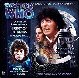 Energy of the Daleks (Doctor Who: The Fourth Doctor Adventures) - Nicholas Briggs