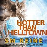Hotter Than Helltown: Preternatural Affairs, Book 3 | SM Reine