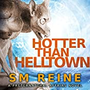 Hotter Than Helltown: Preternatural Affairs, Book 3 | SM Reine