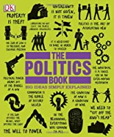 The Politics Book (Big Ideas Simply Explained) Front Cover