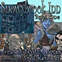 Snowybrook Inn: Book One (       UNABRIDGED) by Scott Reeves Narrated by Fred Kennedy