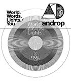 World.Words.Lights.♪androp