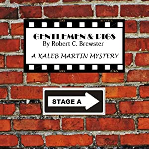 Gentlemen and Pigs Audiobook