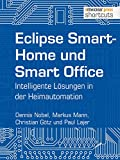 Eclipse SmartHome und Smart Office: Intelligente Lösungen in der Heimautomation (shortcuts 141)
