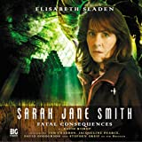 Fatal Consequences (Sarah Jane Smith)