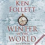 Winter of the World (Unabridged)