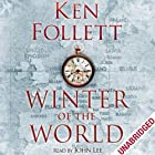 Winter of the World Hörbuch von Ken Follett Gesprochen von: John Lee