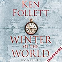 Winter of the World Audiobook by Ken Follett Narrated by John Lee