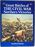 img - for Great Battles of the Civil War: Northern Victories book / textbook / text book