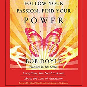 Follow Your Passion, Find Your Power Audiobook
