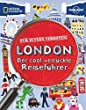 F�r Eltern verboten: London (NATIONAL GEOGRAPHIC F�r Eltern verboten, Band 264)