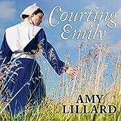 Courting Emily: Wells Landing Series #2   Amy Lillard