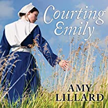 Courting Emily: Wells Landing Series #2 (       UNABRIDGED) by Amy Lillard Narrated by Rebecca Mitchell