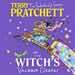 The Witch's Vacuum Cleaner: And Other Stories | Terry Pratchett