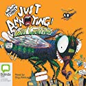 Just Annoying! (       UNABRIDGED) by Andy Griffiths Narrated by Stig Wemyss