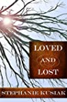 Loved and Lost (English Edition)