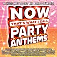 NOW Party Anthems