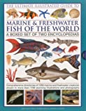 img - for The Ultimate Illustrated Guide to Marine & Freshwater Fish of the World book / textbook / text book