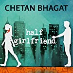 Half Girlfriend | Chetan Bhagat
