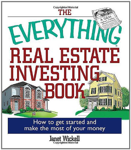 The Everything Real Estate Investing Book: How