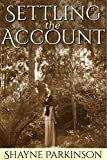Settling the Account (Promises to Keep Book 3) (English Edition)