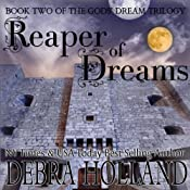 Reaper of Dreams: Gods' Dream Trilogy, Book 2 | [Debra Holland]