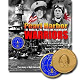 img - for Pearl Harbor Warriors: The Bugler, the Pilot, the Friendship book / textbook / text book