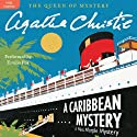 A Caribbean Mystery: A Miss Marple Mystery Audiobook by Agatha Christie Narrated by Emilia Fox