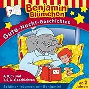 A,B,C- und 1,2,3-Geschichten (Benjamin Blümchen Gute Nacht Geschichten 7) | Vincent Andreas