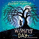 Wishing Day Audiobook by Lauren Myracle Narrated by Brittany Pressley