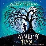 Wishing Day | Lauren Myracle